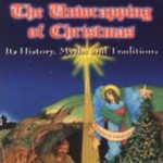 THE UNWRAPPING OF CHRISTMAS