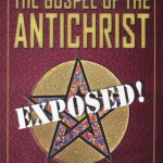 THE GOSPEL OF THE ANTI-CHRIST